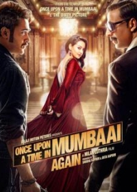 Review of Once upon a time in Mumbai Again